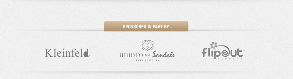 Sponsored in part by: Kleinfeld, Amoro for Sandals, Flipout sandals