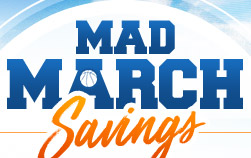Mad March Savings