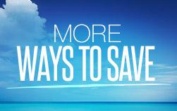 More Ways to Savings