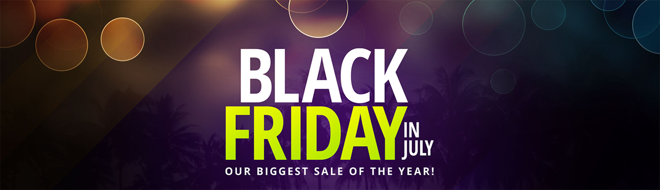 Black Friday In July