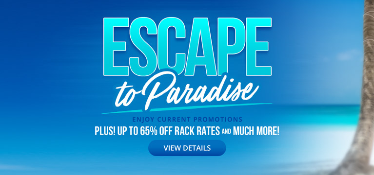 Escape to Paradise Sale - Enjoy Current Promotions: Get Up To $1000 Instant Booking Credit, Up To 65% Off Rack Rates, And Much More!