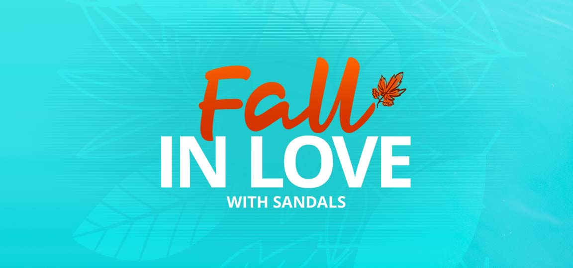 Fall In Love With Sandals