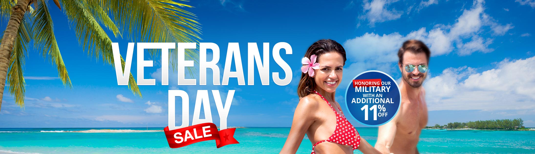 Veterans Day Sale - Enjoy Current Promotions: Get Up To $1000 Instant Booking Credit, Up To 65% Off Rack Rates, And Much More!